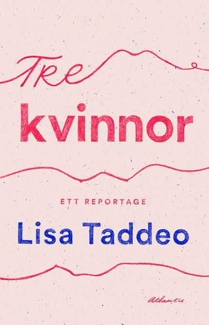 Tre kvinnor av Lisa Taddeo